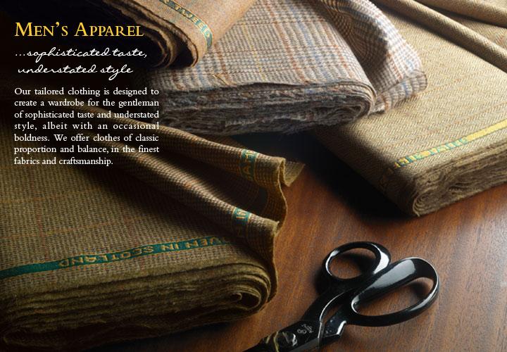 Men's Apparel... sophisticated taste, understated style
