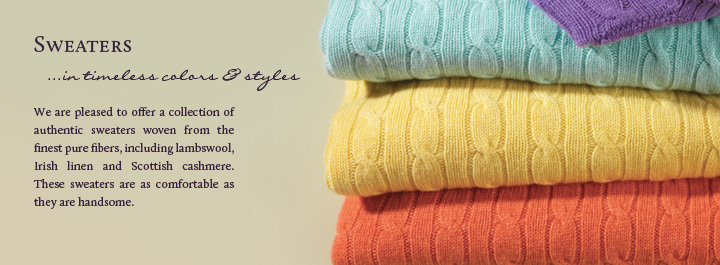 Sweaters... in timeless colors and styles