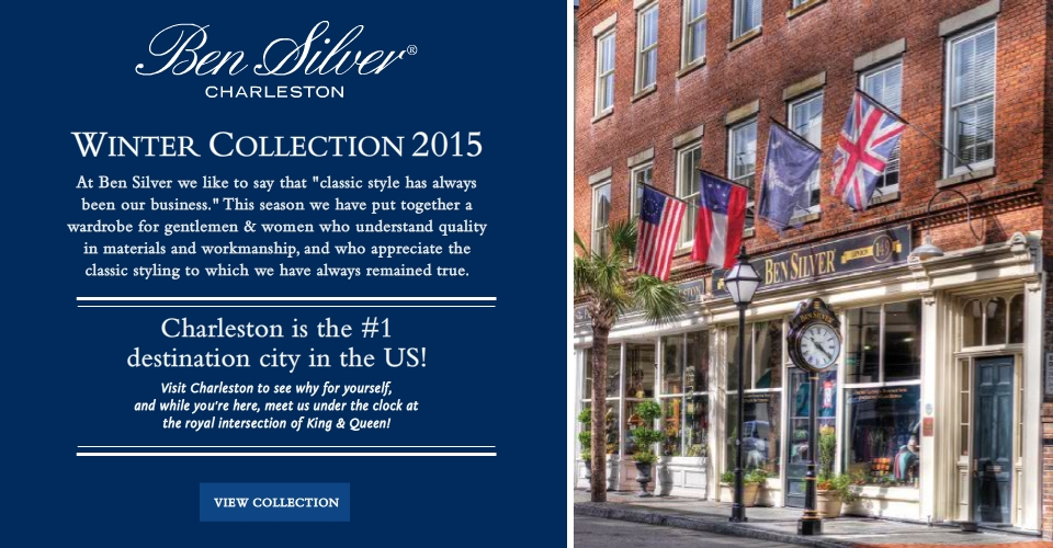 Welcome to our Winter 2015 Collection. At Ben Silver we like to say that 'Classic Style has always been our business.' This season we have put together a wardrobe for gentlemen and women who understand quality in materials and workmanship, and who appreciate the classic styling to which we have always remained true.