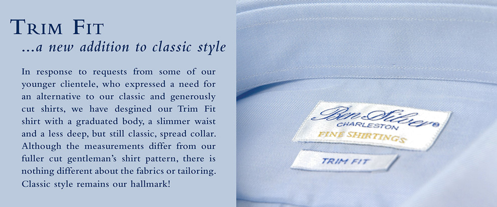 Frim Fit Shirts...a new addition to classic style